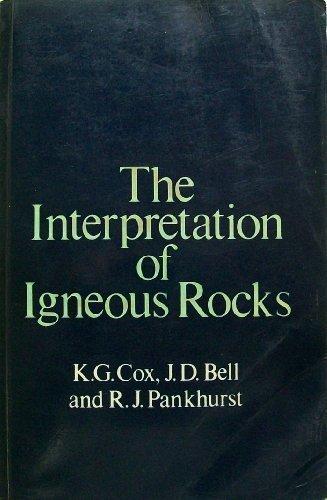 9780045520169: The Interpretation of Igneous Rocks