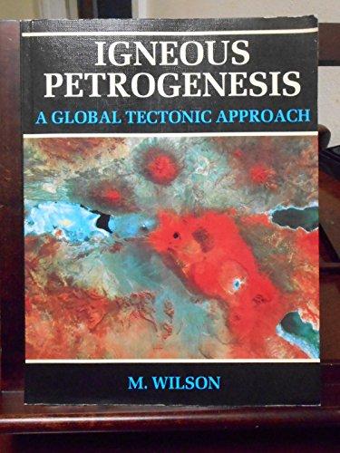 9780045520251: Igneous Petrogenesis