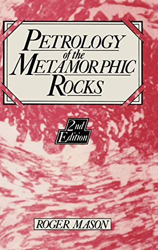 9780045520275: Petrology of the Metamorphic Rocks