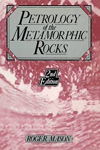 9780045520282: Petrology of the Metamorphic Rocks, 2nd Edition