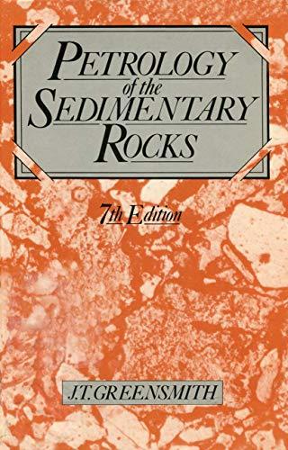 9780045520299: Petrology of the Sedimentary Rocks (Textbook of Petrology) (v. 2)