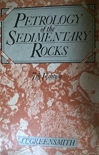 9780045520305: Petrology of the Sedimentary Rocks: Petrology of the Sedimentary Rocks v. 2