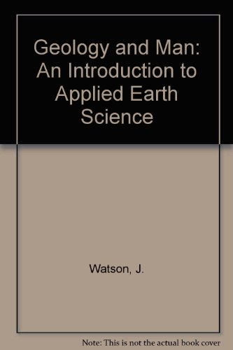 9780045530113: Geology and Man: An Introduction to Applied Earth Science