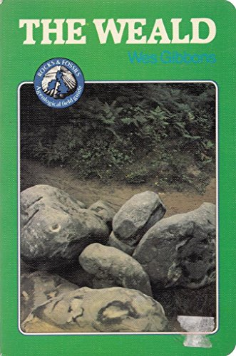 9780045540044: The Weald: A Geological Field Guide