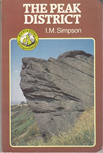 9780045540068: Peak District (Rocks & Fossils)