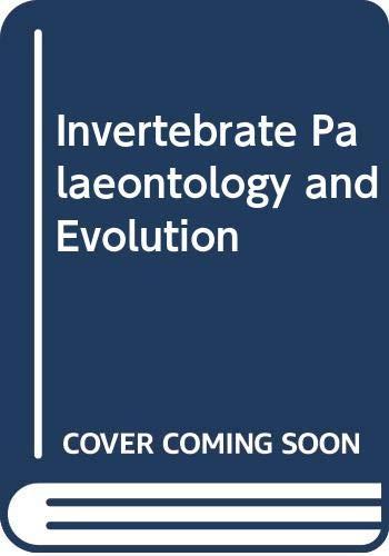 9780045600090: Invertebrate Palaeontology and Evolution