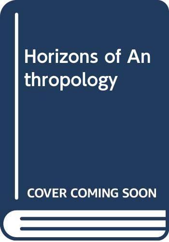 9780045730049: Horizons of Anthropology