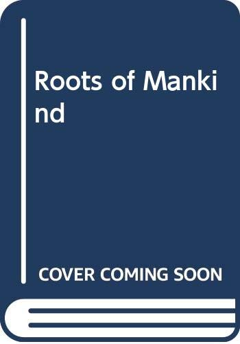 9780045730087: Roots of Mankind