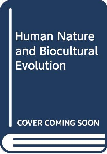 9780045730179: Human Nature and Biocultural Evolution