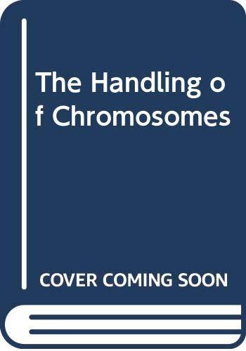 9780045740147: The Handling of Chromosomes
