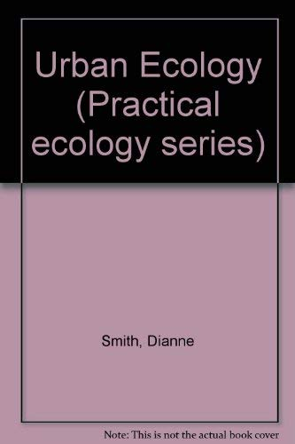 9780045740185: Urban Ecology (Practical ecology series)