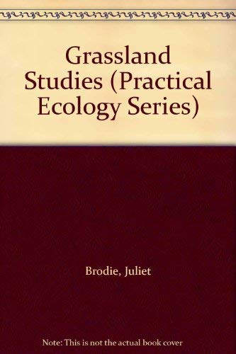 9780045740208: Grassland Studies (Practical ecology series)