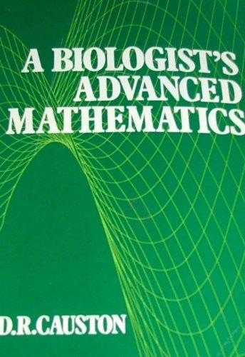 9780045740376: A Biologist's Advanced Mathematics