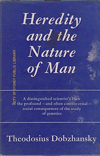 Heredity and the Nature of Man (004575005X) by Dobzhansky, Theodosius
