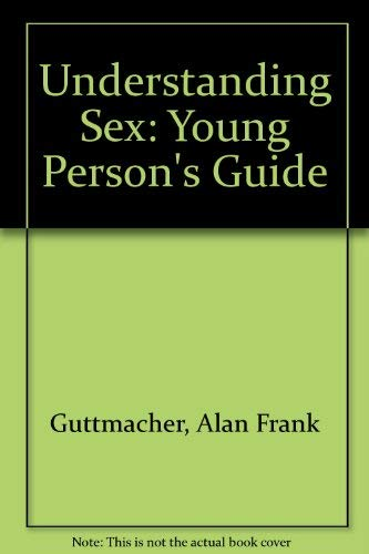 9780045770014: Understanding Sex: Young Person's Guide