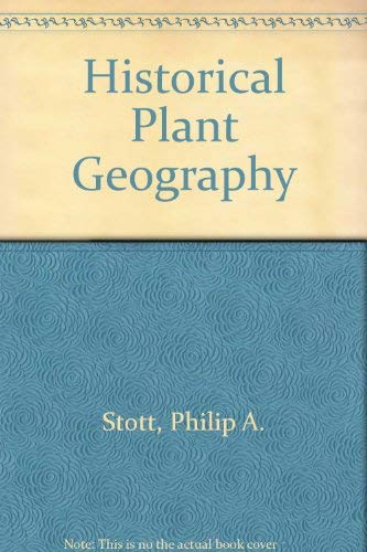 9780045800100: Historical Plant Geography