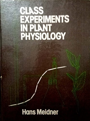 9780045810154: Class Experiments in Plant Physiology