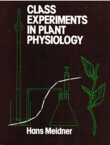 9780045810161: Class Experiments in Plant Physiology