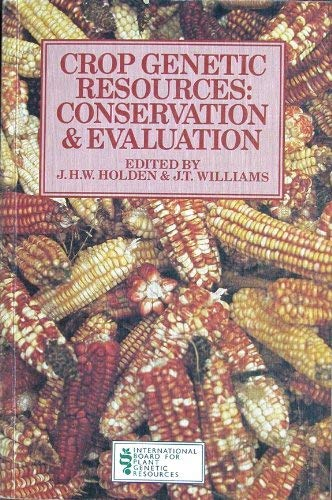 9780045810185: Crop Genetic Resources: Conservation and Evaluation