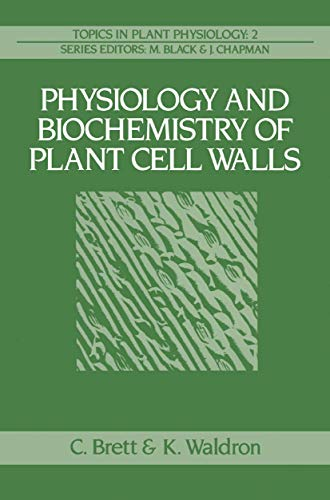 9780045810345: Physiology and Biochemistry of Plant Cell Walls (Topics in Plant Physiology)