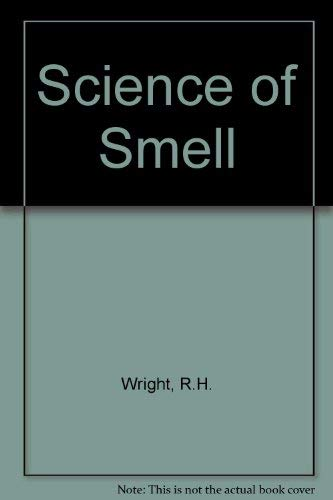 9780045910106: Science of Smell