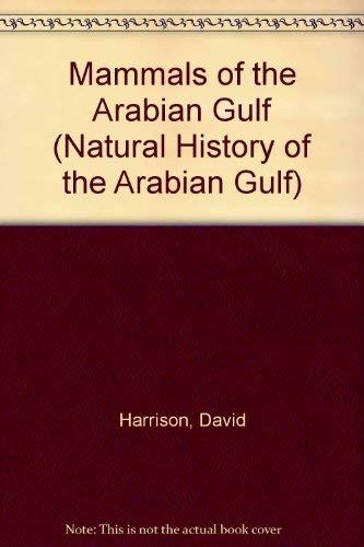 9780045990078: Mammals of the Arabian Gulf (Natural History of the Arabian Gulf)