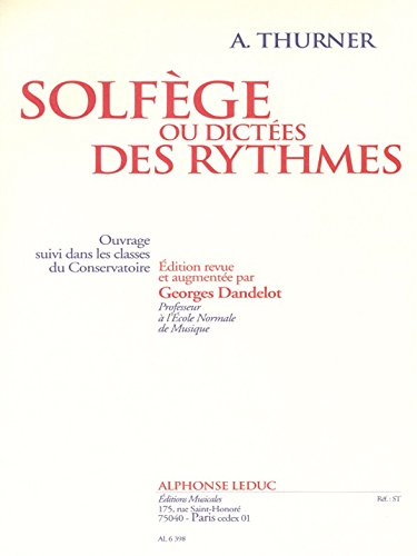9780046063986: LEDUC THURNER - SOLFEGE OU DICTEES DES RYTHMES Educational books Musical theory
