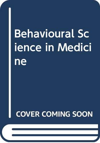 9780046100155: Behavioural Science in Medicine