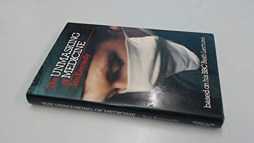 9780046100162: Unmasking of Medicine