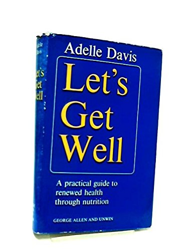 9780046120115: Let's Get Well