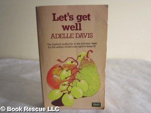 9780046120252: Let's Get Well