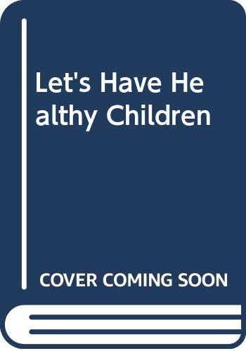 9780046120269: Let's Have Healthy Children