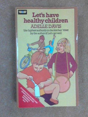 9780046120306: Let's Have Healthy Children