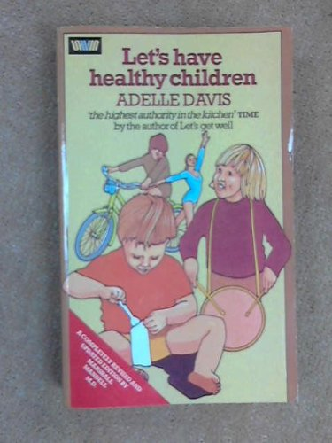 9780046120306: Let's Have Healthy Children, Revised Edition
