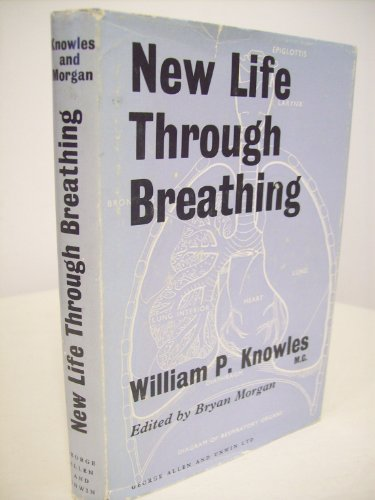9780046130077: New Life Through Breathing