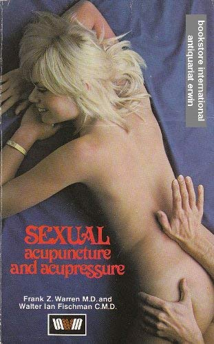 9780046130398: Sexual Acupuncture and Acupressure