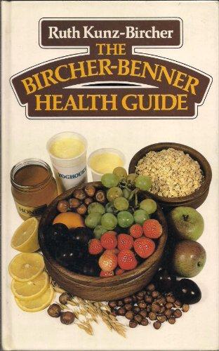 9780046130404: The Bircher-Benner Health Guide