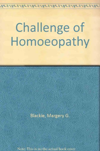 The Challenge of Homeopathy: Margery G. Blackie