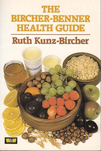 9780046130510: The Bircher-Benner Health Guide