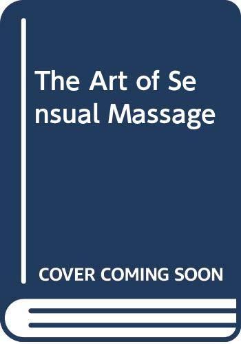 9780046130589: THE ART OF SENSUAL MASSAGE
