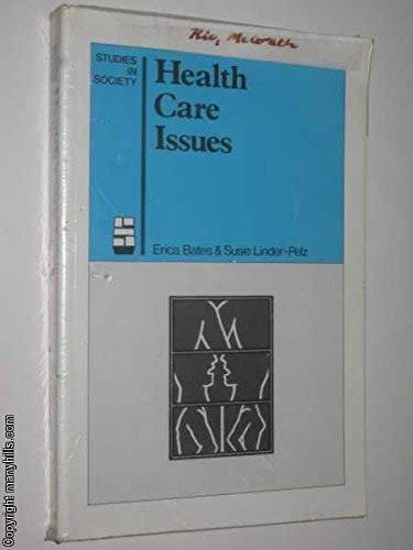 9780046140076: Health Care Issues (Studies in society)