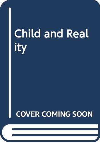 9780046160104: Child and Reality