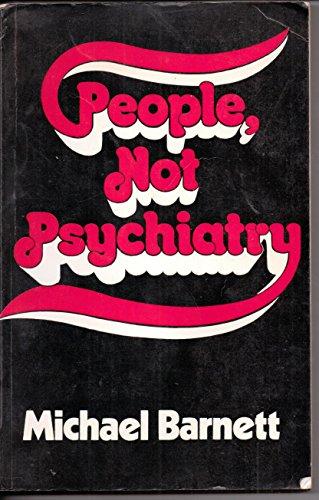 9780046160142: People Not Psychiatry
