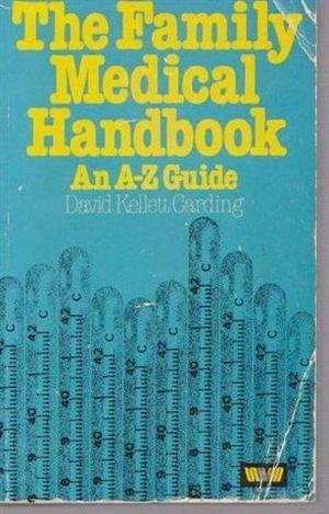 9780046160203: The Family Medical Handbook
