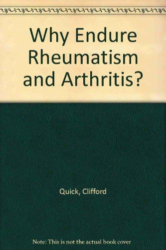 9780046160227: Why Endure Rheumatism & Arthritis