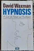 9780046160272: Hypnosis: A Guide for Patients and Practitioners