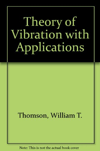 9780046200084: Theory of Vibration with Applications