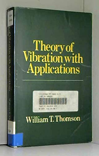 9780046200091: Theory of Vibration with Applications