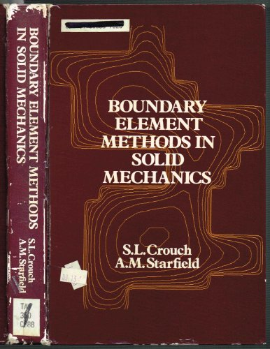 9780046200107: Boundary element methods in solid mechanics: With applications in rock mechanics and geological engineering