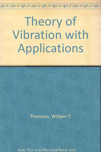9780046200121: Theory of Vibration with Applications